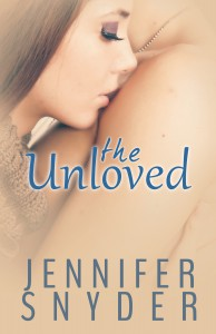 The Unloved - Jennifer Snyder
