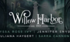 Coming Soon: Willow Harbor Series…